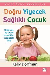 Doğru Yiyecek Sağlıklı Çocuk kitabı