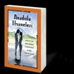 Hürriyet – Anadolu Efsaneleri Kitabı