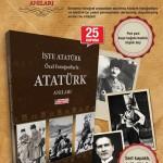 Hürriyet – Özel Fotoğraflarla Atatürk Anıları Kitabı