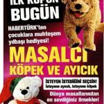 HaberTürk – Masalcı Köpek ve Ayıcık