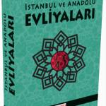 Hürriyet – İstanbul ve Anadolu Evlayaları Kitabı