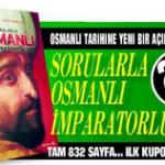 Sabah – Sorularla Osmanlı İmparatorluğu